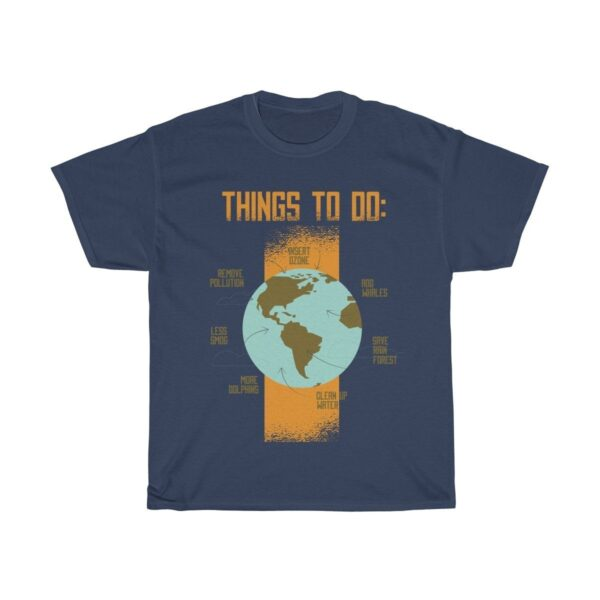 Things To Do Save The Planet - Unisex Heavy Cotton Graphic T-Shirt