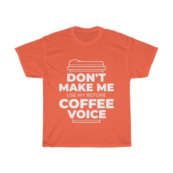 Unisex Heavy Cotton T-Shirt Before Coffee Voice – Unisex Heavy Cotton Custom T-Shirt Cool T-Shirts