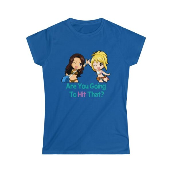 Women's Soft-Style T-Shirt Are You Going To Hit That II – Women's Softstyle Funny T-Shirt Cool T-Shirts