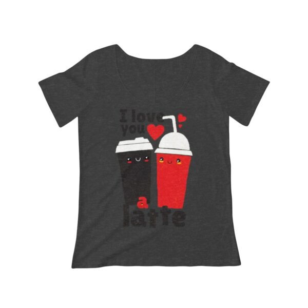 Women's Scoop Neck T-shirt I Love You A Latte – Women's Scoop Neck Cute T-shirt Cool T-Shirts