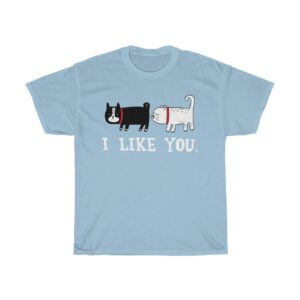 Unisex Heavy Cotton T-Shirt I Like You – Unisex Heavy Cotton Tee Funny T-Shirt Cute T-Shirts